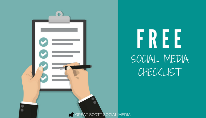 Free Social Media Checklist to help you stay on track